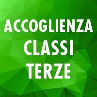 Accoglienza Classi Terze